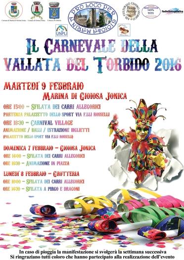 Locandina Carnevale della valle del Torbido 2016 Marina di Gioiosa Ionica organizzato dalla Pro Loco Per Gioiosa Marina e dall'associazione borgo antico di gioiosa ionica