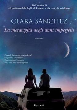 clara-sanchez-la-meraviglia-degli-anni-imperfetti-biblioteca-gioiosa-marina